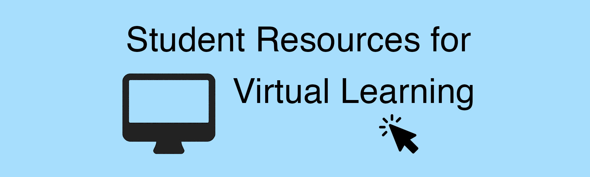 Student Resources for Virtual Learning